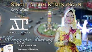 SINGLE ALBUM KEMENANGAN - Dewi Julianti - MENGGAPAI BINTANG - Cipt: Wawan SRC - Composser: Rendione