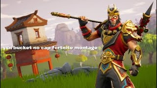 Fortnite*ysn bucket no cap fortnite montage