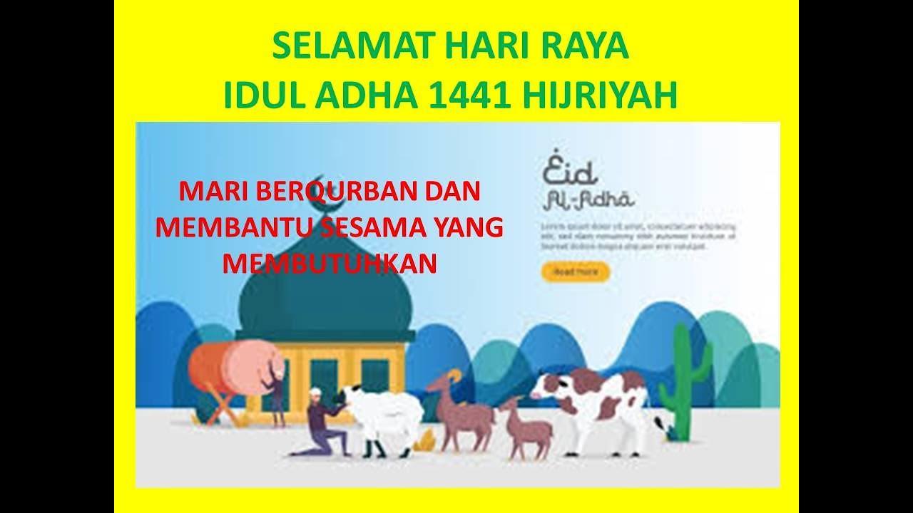Selamat Hari Raya Idul Adha 1441 Hijriyah Mari Berqurban Dan Membantu Sesama Yang Membutuhkan Youtube