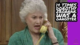 14 Times Dorothy Zbornak Was a Straight-Up Gangster