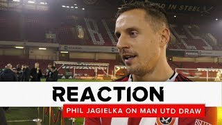 Phil Jagielka | Sheffield United v Manchester United | Reaction interview