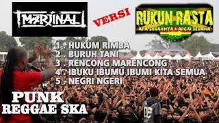 Download lagu Lagu MARJINAL Versi Reggae SKA RUKUN RASTA