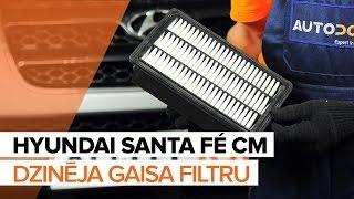 Kā nomainīt HYUNDAI SANTA FÉ CM Motora gaisa filtrs [PAMĀCĪBA]