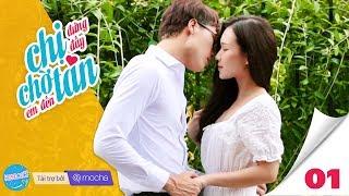 CHỊ ĐỨNG ĐẤY, CHỜ EM ĐẾN TÁN (#CDDCEDT) Tập 1: Chị đẹp | Phim Tình cảm – Web Drama | Z TEAM