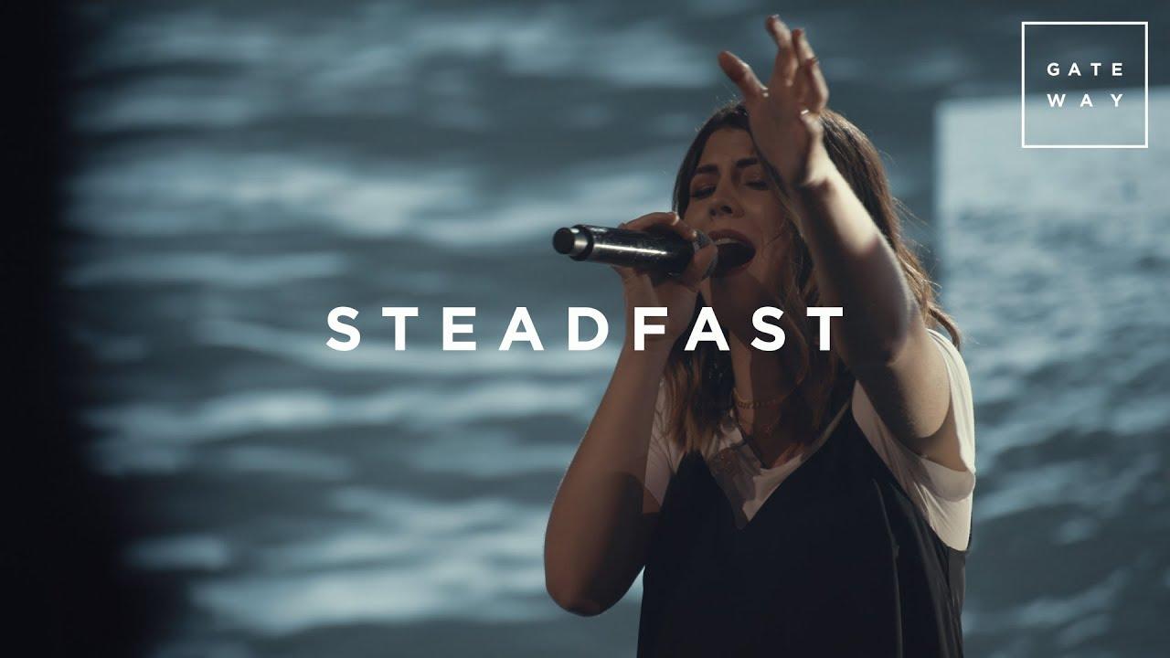 Steadfast | Live | GATEWAY