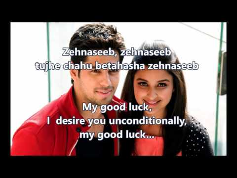 Zehnaseeb Lyrics English Translation (No Music) Hasee Toh Phasee