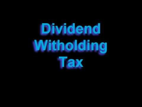 Dividend Withholding Tax (DWT)