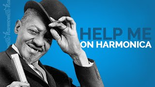 Harmonica Lesson: Help Me (Sonny Boy Williamson)