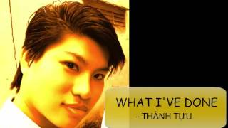 LUYỆN GIỌNG - WHAT I'VE DONE   THÀNH TỰU - Giọng Hát Việt - Học hát - thầy Trần Chí Liêm - Hát hay.