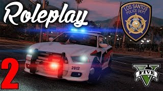 GTA 5 Roleplay - Project Life RP LSPD 2 - Martial Law