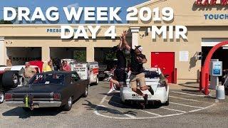Drag Week 2019 Day 4 MIR