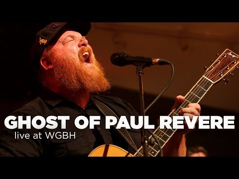 The Ghost of Paul Revere – Live at WGBH (Full Set)