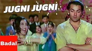 Video Jugni jugni - Badal (2000) HD♥ download MP3, 3GP, MP4, WEBM, AVI, FLV Maret 2018