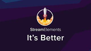 StreamElements - It's Better thumbnail