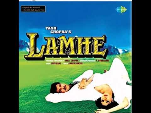 Kabhi Main Kahoon/Lamhe