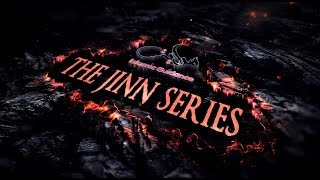 The Jinn Series Intro