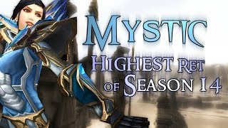 Mystic - Rank 1 Highest Rated Ret - Season 14