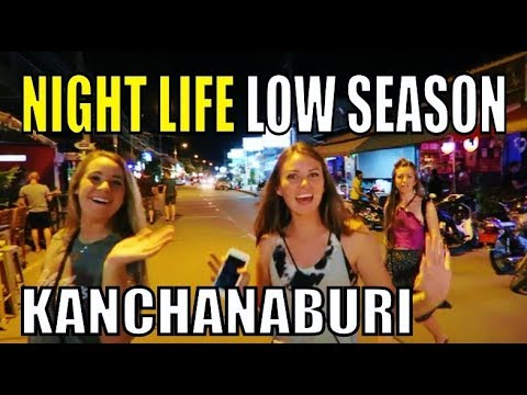 Thailand Night life. Kanchanaburi out of season 2017 #Thailand
