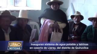 09 NOTA INAUGURAN SISTEMA DE AGUA POTABLE Y LETRINAS EN CASERÍO DE LLARAY, DEL DISTRITO DE QUIRUVILC