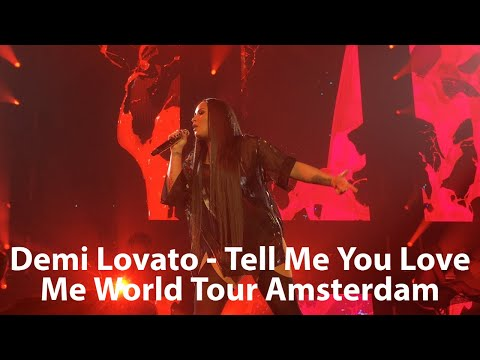 Demi Lovato - Tell Me You Love Me World Tour Amsterdam [FULL CONCERT]