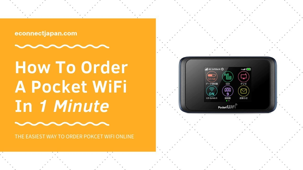 How To Order A Pocket WiFi In 1 Minute [eConnect Japan]