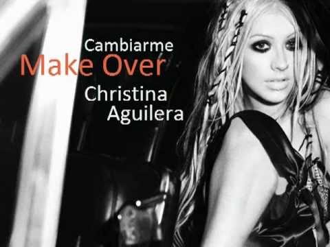 MakeOver-Christina Agu... Christina Aguilera Youtube