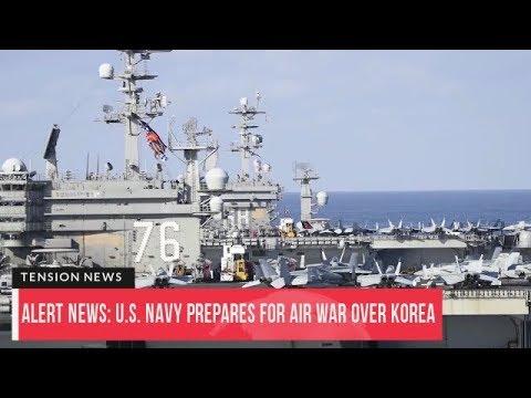 High Alert: U.S. Navy Prepares for Air War Over North Korea