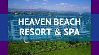 HEAVEN BEACH RESORT And SPA 5 Турция Сиде обзор – отель ХЕВЕН БИЧ РЕЗОРТ ЭНД СПА 5 Сиде видео обзор