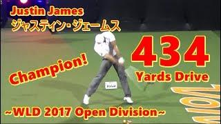 【Jastin James】ジャスティン・ジェームス 434 Yards Drive ~WLDC 2017~