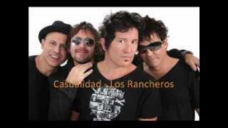 Casualidad - Los Rancheros