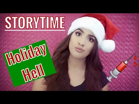 STORY TIME: HOLIDAY HELL
