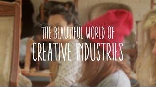 The Beautiful World of Creative Industries