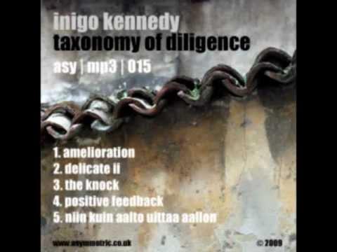 Inigo Kennedy - Delicate II