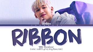 BamBam riBBon Lyrics (뱀뱀 riBBon 가사) (Color Coded Lyrics)