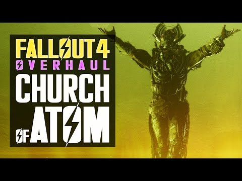 CHURCH OF ATOM OVERHAUL - New Items, Consumables and Behavior - Fallout 4 Mods