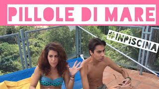 Pillole di mare -  in piscina - iSoldiSpicci [Amarcord]