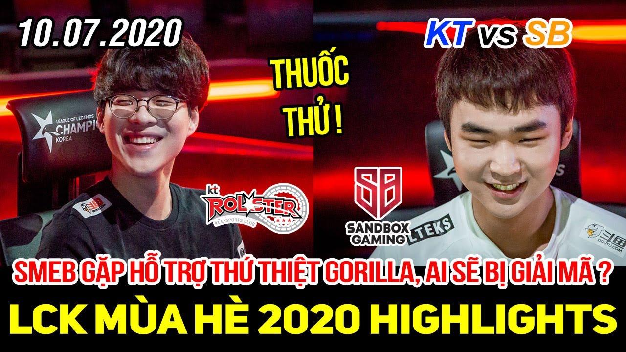 """[LCK 2020] KT vs SB FULL Highlights   """"Siêu hỗ trợ"""" Smeb gặp thuốc thử cực mạnh GorillA sẽ thế nào?"""