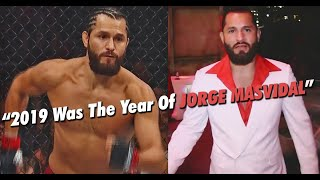 """If There's A Fighter Of The Year, It's Jorge Masvidal"" - Dana White"