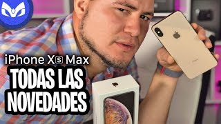 EL UNBOXING DEL iPhone XS Max Gold Y SUS NOVEDADES MAS IMPORTANTES