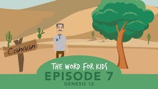 The Word for Kids: Episode 7