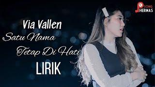 Gambar cover Via Vallen - Satu Nama Tetap Di Hati [Lyrics]