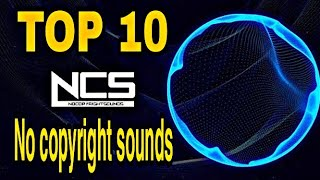 Download Top 10 back ground music no copyright | no copyright song |NCS sounds