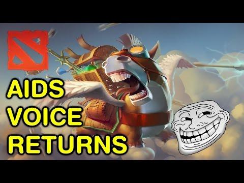 THE RETURN OF AIDS VOICE (Dota 2 Trolling)