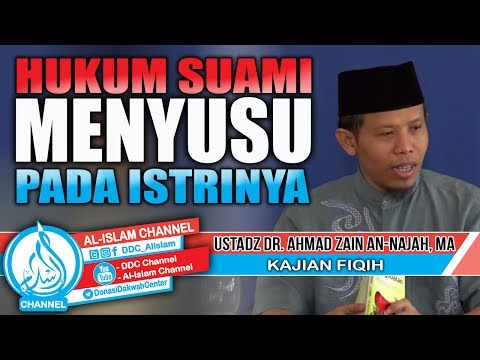 Hukum Suami Menyusu Pada Istri - DR. Ahmad Zain An Najah, MA