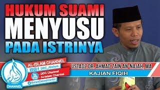 Download Video Hukum Suami Menyusu Pada Istri - DR. Ahmad Zain An Najah, MA MP3 3GP MP4