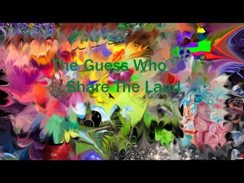 The Guess Who Share The Land