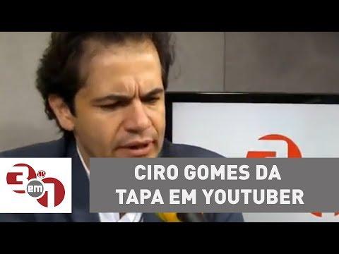 Ciro Gomes Dá Tapa Em Youtuber
