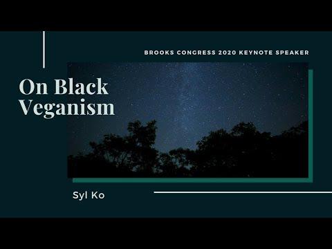 On Black Veganism, Syl Ko - Full Presentation