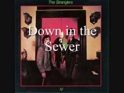 The Stranglers - Down in the Sewer  From the Album Rattus Norvegicus mp3