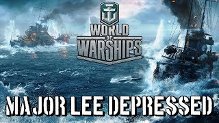 World of Warships - Major Lee Depressed